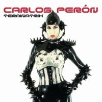 Carlos Perón Terminatrix