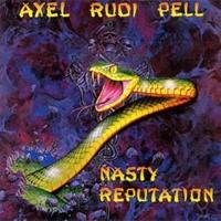 Axel Rudi Pell Nasty Reputation