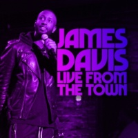 James Davis Live From The Town