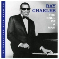 Ray Charles The Essential Blue Archive: The Soul of a Man