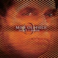 マイク・オールドフィールド Light And Shade