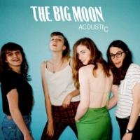 ザ・ビッグ・ムーン Acoustic - EP