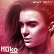 Huko I Won't Fake It (feat. Philippe Heithier)