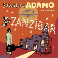 サルヴァトール・アダモ Un Soir Au Zanzibar