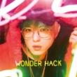 Shuta Sueyoshi WONDER HACK -introduction-