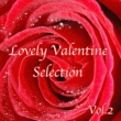 Various Artists Lovely Valentine Selection Vol.2