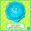 西脇睦宏 2019 J-POP BEST HITS Vol.1(オルゴールミュージック)