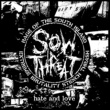 SOW THREAT HATE and LOVE