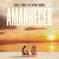 Santti/Turkez/Arthur Fragoso Amanhecer (Extended) (feat.Arthur Fragoso)
