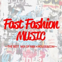 DJ SAMURAI SERVICE Production fast fashion music~THE BEST MIX OF R&B×HOUSE&EDM