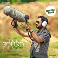 Rahul Raj/Padmasri Peruvanam Kuttan Marar/Kongaadu Madhu The Sound Story (Original Motion Picture Soundtrack (Additional Songs))