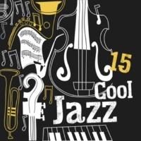 Relaxing Instrumental Music 15 Cool Jazz