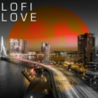 LOFI LOVE