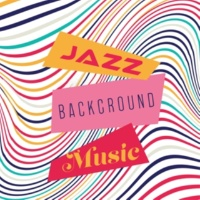 Background Music Masters, Chillout Jazz, Yellow Aura Universe Jazz Background Music: Restaurant, Waiting Room and Chillout Room