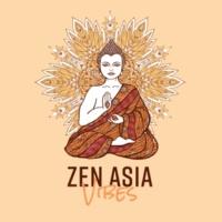 Asian Traditional Music, Zone de la musique zen, Hatha Yoga Music Zone, Relaxation & Meditation Academy, Relaxing Zen Music Ensemble Zen Asia Vibes