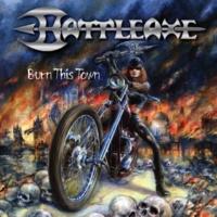 Battleaxe Burn This Town