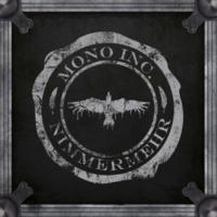 Mono Inc. Nimmermehr (Tour Edition)