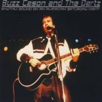 Buzz Cason & the Dartz Rhythm Bound on an American Saturday Night