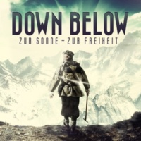 Down Below Zur Sonne - Zur Freiheit (Bonus Tracks Version)