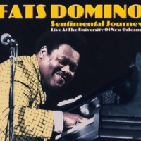 Fats Domino Sentimental Journey (Live at the University of New Orleans)