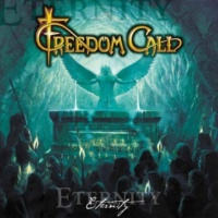 Freedom Call Eternity: 666 Weeks Beyond Eternity