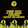 Sammy Deuce & Sebb Junior Streetwise