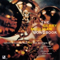 Gerry Mulligan And The Sax Section The Gerry Mulligan Songbook [Expanded Edition]
