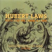 Hubert Laws Hubert Laws Plays Bach For Barone & Baker