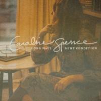 Caroline Spence Long Haul / Mint Condition