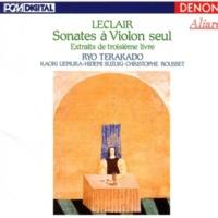 Ryo Terakado Leclair: Sonates à Violon seul