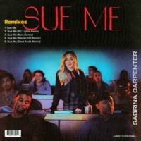サブリナ・カーペンター Sue Me [Remixes]