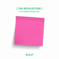B.A.P B.A.P CONCERT SPECIAL SOLO 'THE RECOLLECTION'