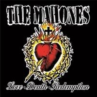 The Mahones Love + Death + Redemption
