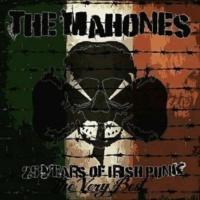 The Mahones 25 Years of Irish Punk: The Very Best