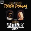 Stylo G/The FaNaTiX/ニッキー・ミナージュ Touch Down (feat.ニッキー・ミナージュ) [White N3rd Remix]