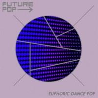 Future Pop Euphoric Dance Pop