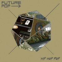 Future Pop Modern Electronic Hip Hop Pop