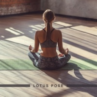 Chakra's Dream|Autogenes Training Academy Lotus Pose - Meditation Music for Yoga, Yoga Pose and Practice