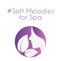 Relaxing Spa Music #Soft Melodies for Spa