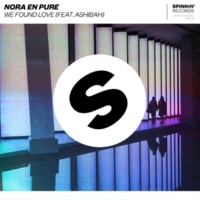 Nora En Pure We Found Love (feat. Ashibah)