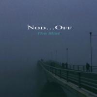 Nod...Off The Mist