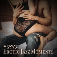 Relaxing Piano Music Consort, Classical New Age Piano Music, Lounge Café #2018 Erotic Jazz Moments - Sensual Collection