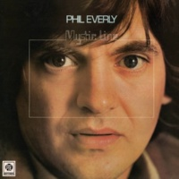 Phil Everly Mystic Line
