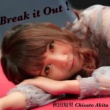 秋田知里 Break it Out!