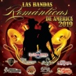 ヴァリアス・アーティスト Las Bandas Románticas De Ámerica 2019