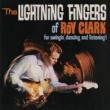 Roy Clark The Lightning Fingers Of Roy Clark