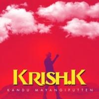Krish K Kandu Mayanggiputten