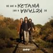 ケタマ De Akí A Ketama [Edición Especial Remasterizada 2019]