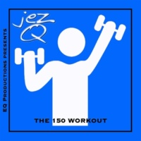 Jez Q The 150 Workout