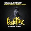 DJ Marlboro/Mister Jamaica Muita Coisa Na Minha Cabeça